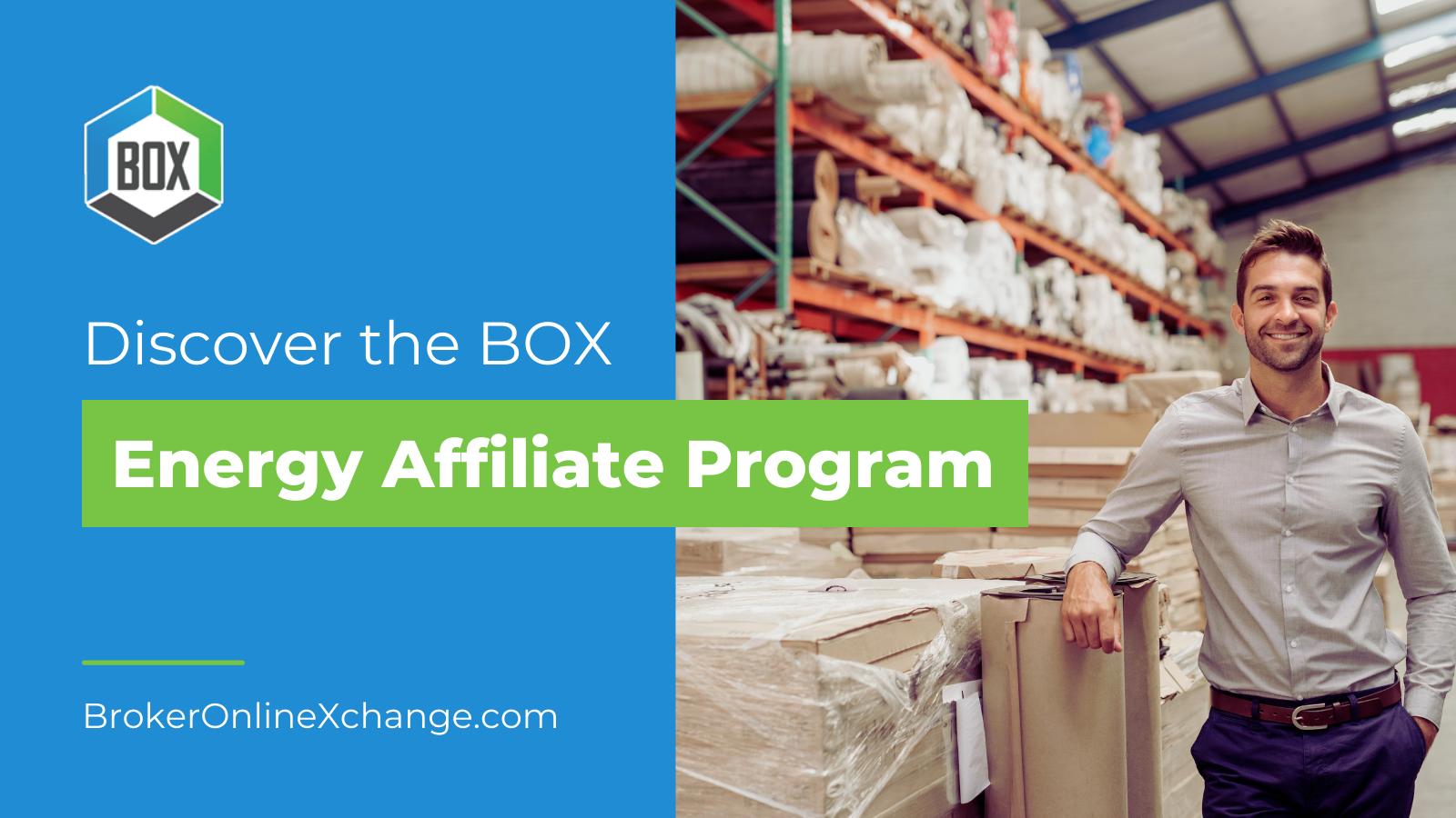 Discover the BOX Energy Affiliate Program