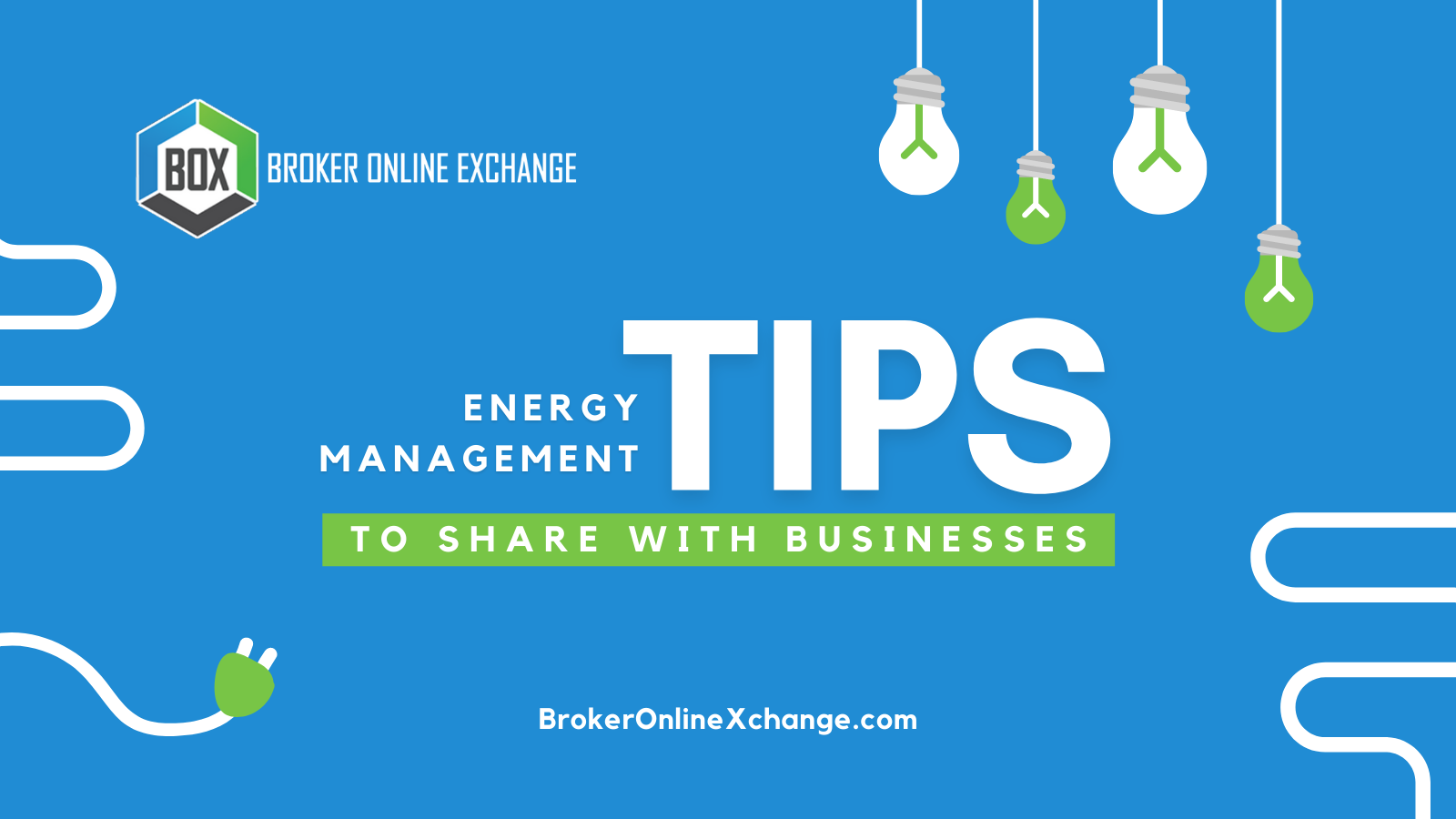 Energy Management Tips To Share With Businesses